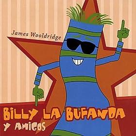 Amazon.com: Billy La Bufanda Y Amigos: James Wooldridge: MP3 Downloads