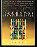 16 Cuentos Latinoamericanos - Antologia (Spanish Edition)