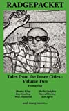 Radgepacket: v. 2: Tales from the Inner Cities