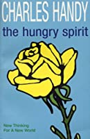 The Hungry Spirit: New Thinking for a New World