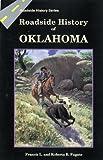 Roadside History of Oklahoma (Roadside History (Paperback))
