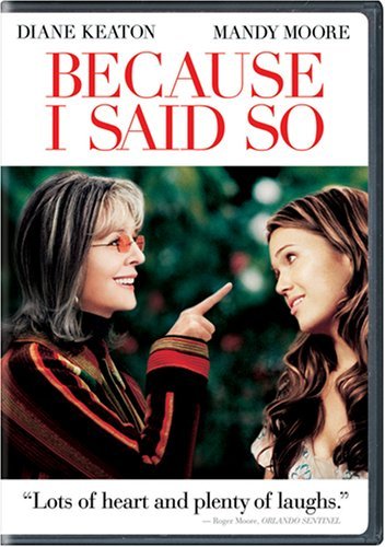Cover art for  Because I Said So (Widescreen Edition)