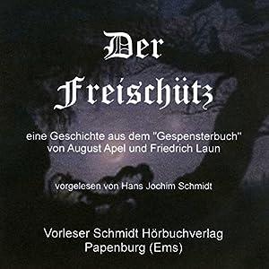 Der Freischütz Hörbuch
