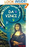 Whizzz Through the World of Da Vinci...