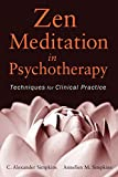 img - for Zen Meditation in Psychotherapy: Techniques for Clinical Practice book / textbook / text book