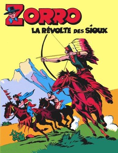 Zorro - La Revolte des Sioux  [Published, sagedi sagedi - Robineau, M] (Tapa Blanda)