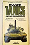 img - for An Illustrated Guide to Modern Tanks and Fighting Vehicles (A Salamander book) book / textbook / text book