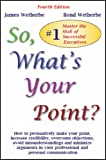img - for So, What's Your Point? book / textbook / text book