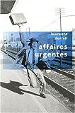 Affaires urgentes : Scènes de la vie diplomatique