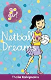 Netball Dreams (Go Girl)