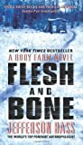 Flesh and Bone (Body Farm #2) by Jefferson Bass