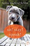 img - for Sit! Stay! Speak!: A Novel book / textbook / text book