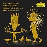 Prokofiev: Cinderella Suite / Ravel: Ma Mere L'Oye