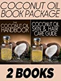 img - for Coconut Oil Book Package: The Coconut Oil Handbook & The Coconut Oil Skin and Hair Care Guide book / textbook / text book