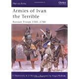 "Armies of Ivan the Terrible: Russian Troops 1505-1700: Russian Armies 1505-c.1700 (Men-at-Arms)von ""David Nicolle"""