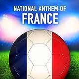 France: La Marseillaise (French National Anthem)