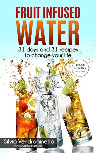fruit-infused-water-31-days-and-31-recipes-to-change-your-life-vitamin-water-detox-liver-cleanse-ene