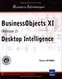 BusinessObjects XI (Release 2) Desktop Intelligence