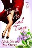 Touch Me And Tango (Dance n Luv Series Book 2)