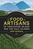 img - for Food Artisans of Vancouver Island and the Gulf Islands book / textbook / text book