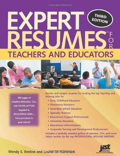 Expert Resumes for Teachers and Educators, 3rd Ed