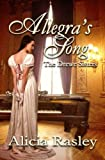 Allegras Song, A Regency Novella (The Drewe Sisters)