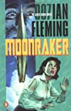 Moonraker (James Bond Novels) (0142002062) by Ian Fleming