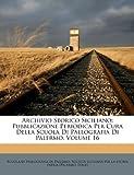 Archivio Storico Siciliano: Pubblicazione Periodica Per Cura Della Scuola Di Paleografia Di Palermo, Volume 16 (Italian Edition) (1179203593) by Italy)