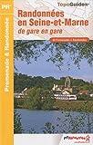 echange, troc FFRP - Randonnées en Seine-et-Marne : De gare en gare