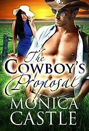 The Cowboy's Proposal: A Billionaire Cowboy Romance (BWWM)