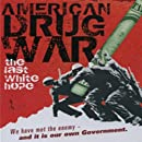 "Click to buy ""American Drug War: The Last White Hope Soundtrack Cd"""