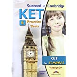 Succeed In Cambridge Ket. 6 Practice Tests - Student's Book