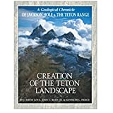 img - for Creation of the Teton Landscape book / textbook / text book