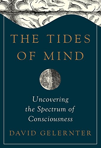 The Tides of Mind: Uncovering the Spectrum of Consciousness PDF