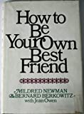 img - for How to be Your Own Best Friend, A Conversation with Two Psychoanalysts book / textbook / text book