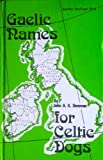 img - for Gaelic Names for Celtic Dogs book / textbook / text book