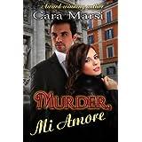 Murder, Mi Amore ~ Cara Marsi