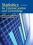 Statistics for Criminal Justice and Criminology (3rd Edition)