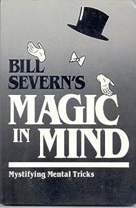Bill Severn's Magic Mind
