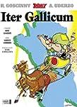 ITER GALLICUM (LE TOUR DE GAULE EN LA...