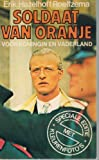 img - for De soldaat van Oranje zwaait af (Dutch Edition) book / textbook / text book