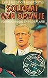 img - for De soldaat van Oranje zwaait af (Dutch Edition) book / textbook / text book