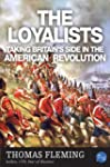 The Loyalists: Taking Britain's Side...