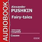 Pushkin's Fairy Tales [Russian Edition] | Livre audio Auteur(s) : Alexander Pushkin Narrateur(s) : Clara Novikova