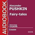 Pushkin's Fairy Tales [Russian Edition] | Alexander Pushkin