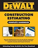 img - for DEWALT Construction Estimating Complete Handbook (Dewalt Professional Reference) by American Contractors Educational Services (2009) Paperback book / textbook / text book