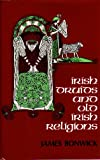 Irish Druids and Old Irish Religions (0880290706) by James Bonwick