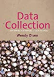 img - for Data Collection: Key Debates and Methods in Social Research (Sage Key Concepts Series) by Wendy Olsen (2011-12-06) book / textbook / text book