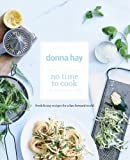 No Time to Cook (0732288169) by Hay, Donna