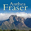 Shifting Sands Audiobook by Anthea Fraser Narrated by Anna Bentinck